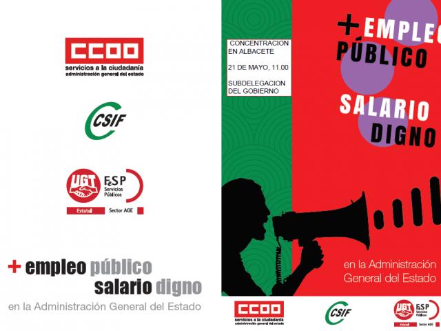 Comienzan las movilizaciones en la AGE para reclamar mejoras laborales y retributivas. El 21 de mayo concentración de Empleados Públicos en Albacete