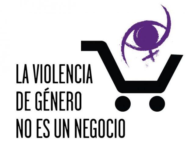 ¡¡¡La violencia de género no es un negocio!!!