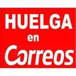 UGT, CCOO, CSIF y Sindicato Libre consideran las propuestas presentadas por Correos insuficientes y convocan Huelga para el 30 de noviembre