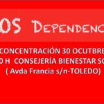 SOS DEPENDENCIA. Concentración día 30 de octubre en Toledo. Nos movilizamos por unas condiciones dignas