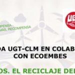 FeSP UGT CLM organiza una jornada de reciclaje y economía circular con Ecoembes