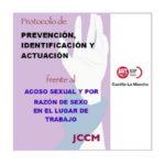 FeSP UGT INFORMA – Tríptico informativo sobre el reciente protocolo para la prevención, identificación y actuación frente al acoso sexual y por razón de sexo en el lugar de trabajo en la Administración de la Junta de Comunidades de Castilla-La Mancha y sus organismos autónomos