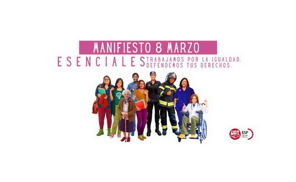 #8M – Día Internacional de la Mujer – Manifiesto 8 de marzo. Trabajamos por la Igualdad. Defendemos tus derechos. #ESENCIALES  #8M #8M2021