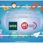 Convenio UNED-UGT Servicios Públicos – Prepara el acceso a la función pública docente.